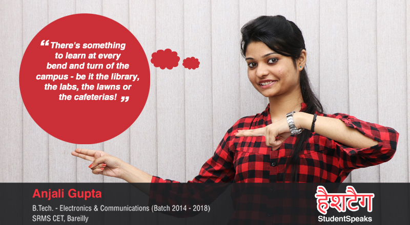 The journey of Anjali Gupta from fresher to confident professional at SRMS CET, Bareilly