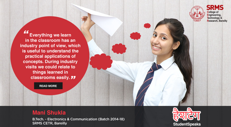 Mani Shukla thrives on the action-packed college life at SRMS CETR, Bareilly