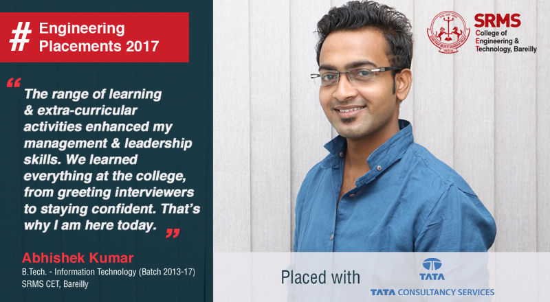 Abhishek Kumar reveals how different initiatives at SRMS CET, Bareilly led to his placement with TCS