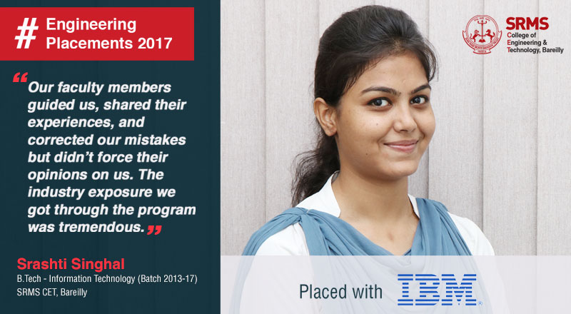 Srashti Singhal reveals how SRMS CETR, Bareilly paved the way for her placement with IBM