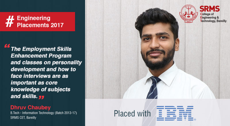 Dhruv Chaubey tells us how he bagged placement with software giant IBM