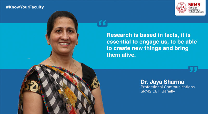 Dr. Jaya Sharma focuses on the value of research and importance of updating your skills as an academic