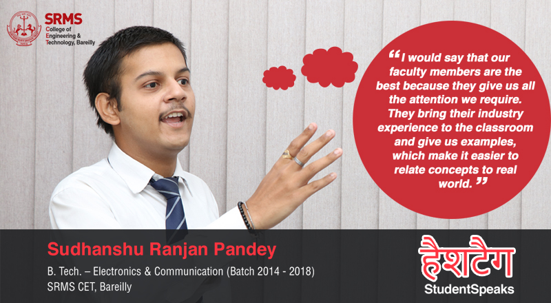 Sudhanshu talks about comprehensive learning at SRMS CET, Bareilly which leads to multifaceted growth in students