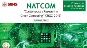 5th Computer Science National Conference – NATCOM (CRGC-2019) @ SRMS College of Engineering, Technology & Research, Bareilly